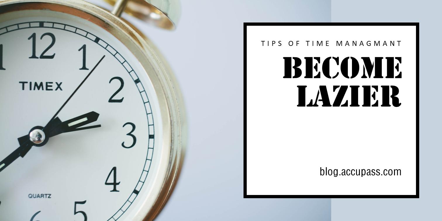 【人性時間管理術】5個最有效的方法,竟然是變懶、找藉口、繼續拖!?